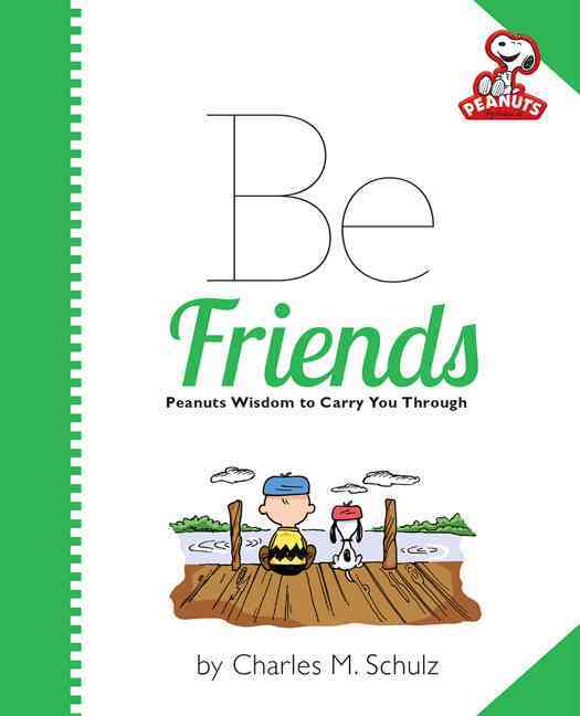 Be Friends By Schulz, Charles M.